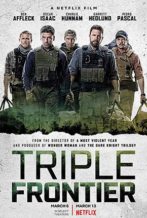 Triple Frontier ปล้น ล่า ท้านรก (2019)