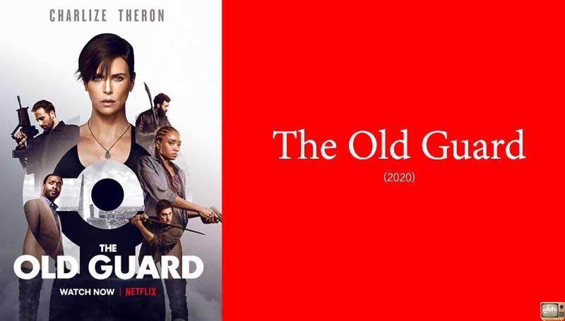 รีวิว The Old Guard จาก Netflix